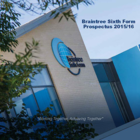 Braintree Sixth Form Prospectus 2015-16