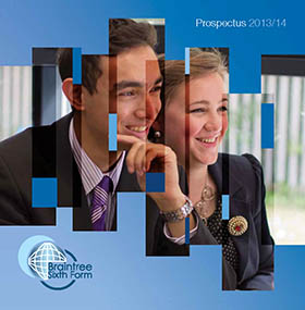 Braintree Sixth Form Prospectus 2013-14