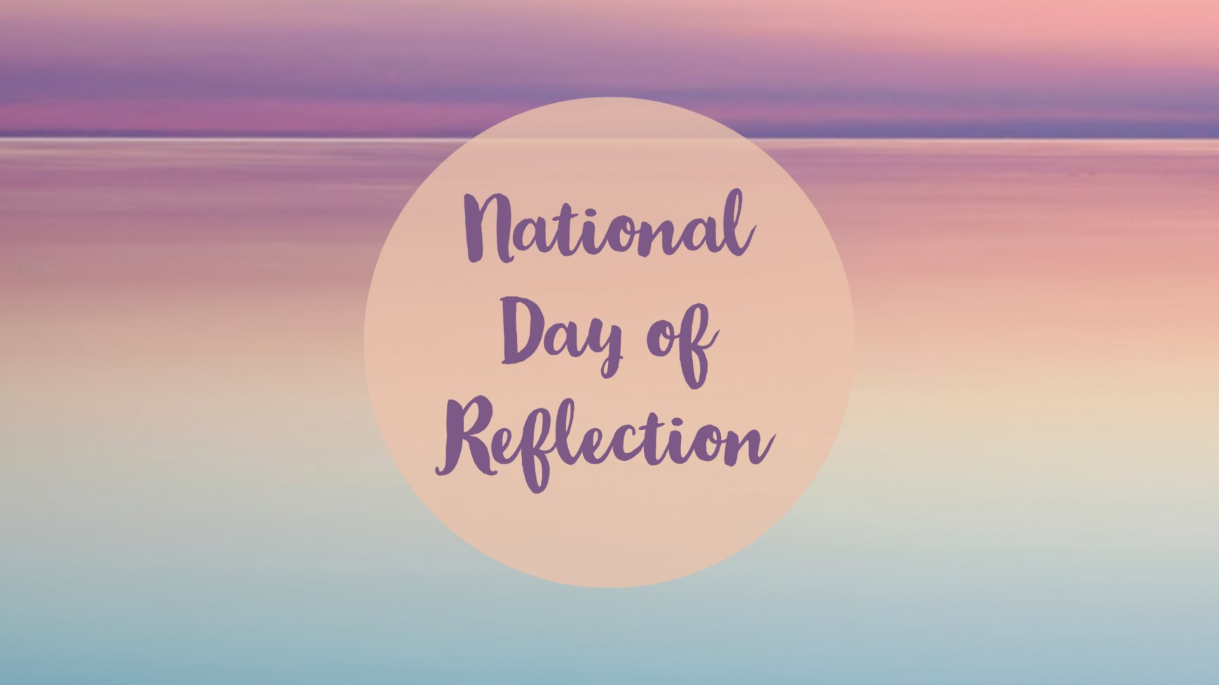 National Day of Reflection - Minutes Silence
