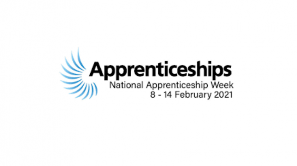 National Apprenticeship  Week: 8 – 14 February 2021