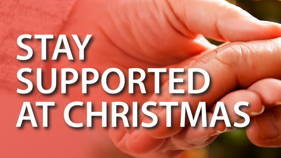 Stay Supported at Christmas